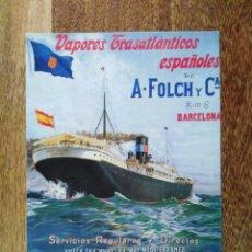 Postales: POSTAL BARCO JOSÉ GALLART NAVIERA A. FOLCH Y CÍA. VAPORES TRASATLÁNTICOS ESPAÑOLES.. Lote 194014467