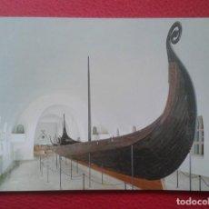 Postales: POSTAL CARTE POSTALE POST CARD GRAN TAMAÑO OSLO NORWAY NORUEGA NORGE THE VIKING SHIPS MUSEUM VIKINGO. Lote 197743137