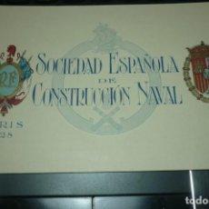 Postales: 1928 TARJETA TEMÁTICA SOCIEDAD ESPAÑOLA DE CONSTRUCCIÓN NAVAL. PARIS 1928 UNICA EN T.C.. Lote 199781610
