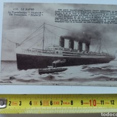 Postales: POSTAL DE LE HAVRE Nº116 DE 1937. FRANCE FRANCIA. TRANSATLÁNTICO LA FRANCE .ED.D&D. Lote 208933248