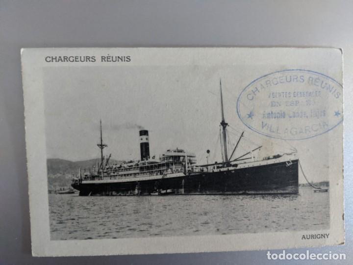 AÑOS 20 POSTAL CHARGEUR REUNIS AURIGNY VILLAGARCIA DE AROSA - ANTONIO CONDE E HIJOS - GALICIA (Postales - Postales Temáticas - Barcos)