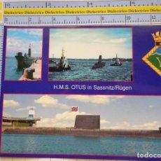 Postales: POSTAL DE BARCOS NAVIERAS. SUBMARINO DE LA ARMADA BRITÁNICA HMS OTUS EN SASSNITZ. 2307. Lote 221727091