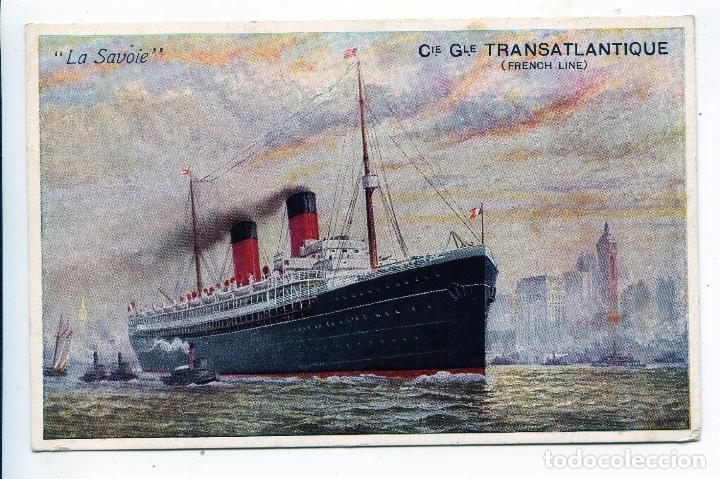 TRASATLÁNTICO LA SAVOIE CIE. GLE. TRASATLÁNTIQUE, FRENCH LINE (Postales - Postales Temáticas - Barcos)