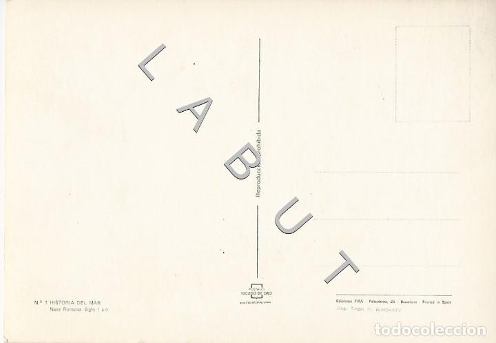 Postales: HISTORIA DEL MAR NAVE ROMANA 1 POSTAL C43 - Foto 2 - 234929295