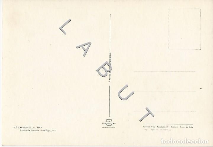 Postales: HISTORIA DEL MAR 7 BOMBARDA FRANCESA POSTAL C43 - Foto 2 - 234933500