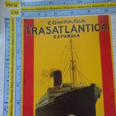 Postales: POSTAL DE BARCOS NAVIERAS. REPRODUCCIÓN FACSÍMIL. COMPAÑÍA TRASATLÁNTICA ESPAÑOLA. 3358. Lote 243583625