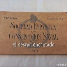 Postales: SOCIEDAD ESPAÑOLA DE CONSTRUCCION NAVAL. BLOC 1929. Lote 257808870