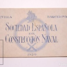 Postales: TACO DE 8 POSTALES - SOCIEDAD ESPAÑOLA DE CONSTRUCIÓN NAVAL - SEVILLA BARCELONA - AÑO 1929. Lote 261228590