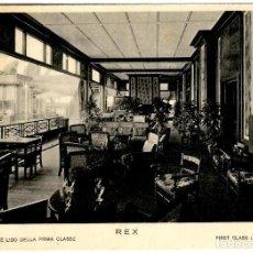 Postales: ITALIA - FLOTTE RIUNITE - ITALIAN LINE - REX - VERANDA-CAFFÈ DELLA PRIMA CLASSE - 150X105 MM.. Lote 262718655