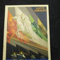 Postales: POSTAL LLOYD SABAUDO. LOS GLORIOSOS CONDES ,SERVICIOS RÁPIDOS DE LUJO. EXPO SEVILLA BARCELONA 1929. Lote 287935428