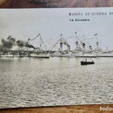 Postales: POSTAL FOTOGRAFICA MARINA DE GUERRA ESPAÑOLA LA ESCUADRA. Lote 288666843