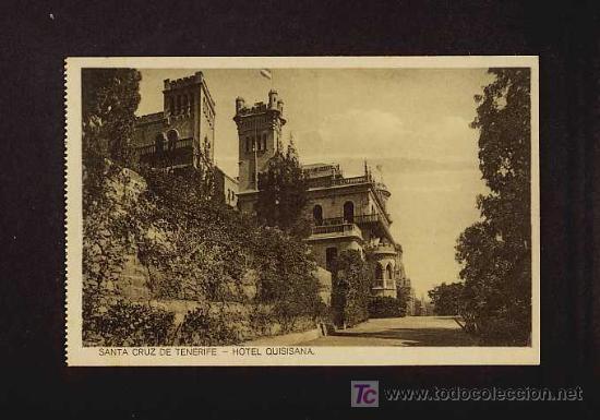 POSTAL DE SANTA CRUZ DE TENERIFE: HOTEL QUISISANA (Postales - España - Canarias Antigua (hasta 1939))