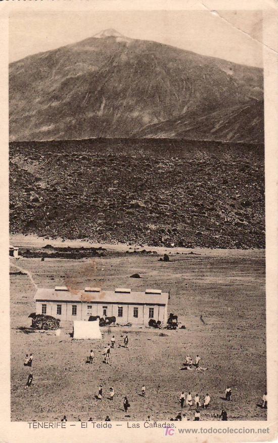 SANTA CRUZ DE TENERIFE.POSTAL FOTOGRAFICA EL TEIDE.LAS CAÑADAS. (Postales - España - Canarias Antigua (hasta 1939))