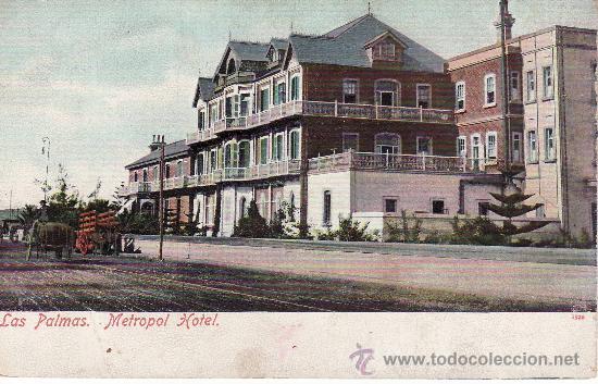 POSTAL DE CANARIAS, NO CIRCULADA.LAS PALMAS.METROPOL HOTEL. (Postales - España - Canarias Antigua (hasta 1939))