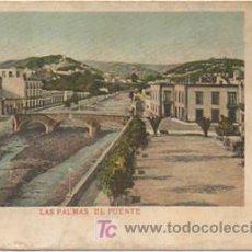Postales: LAS PALMAS. EL PUENTE. (REVERSO SIN DIVIDIR). . Lote 9789222