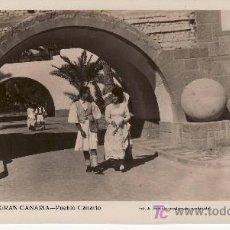 Postcards - LAS PALMAS DE GRAN CANARIA. PUEBLO CANARIO. ESTA Y MAS POSTALES EN RASTRILLOPORTOBELLO-MIRELAS... - 14002828