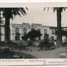 Postales: PUERTO DE LA CRUZ, TENERIFE. 135. HOTEL MONOPOL. ED. ARRIBAS. NUEVA. Lote 22887263