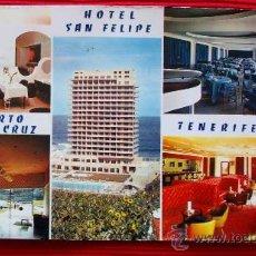 Postales: HOTEL SAN FELIPE - PUERTO DE LA CRUZ - TENERIFE - ISLAS CANARIAS. Lote 16348164