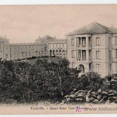 Postales: TARJETA POSTAL DE TENERIFE. GRAN HOTEL TAORO - OROTAVA. NOBREGAS ENGLISH BAZAR. Nº 14996.. Lote 22476727