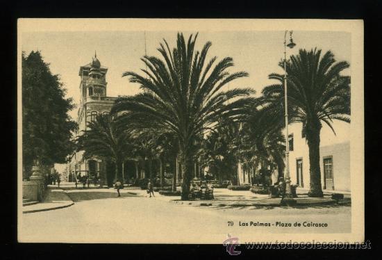 LAS PALMAS - PLAZA DE CAIRASCO - EDICIÓN BAZAR ALEMÁN (Postales - España - Canarias Antigua (hasta 1939))