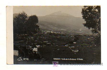 TENERIFE. VALLE DE LA OROTAVA. EL TEIDE. (J G. Nº 78). POSTAL FOTOGRÁFICA. (Postales - España - Canarias Antigua (hasta 1939))