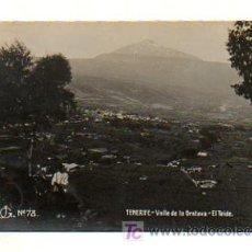 Postales: TENERIFE. VALLE DE LA OROTAVA. EL TEIDE. (J G. Nº 78). POSTAL FOTOGRÁFICA. . Lote 19012492