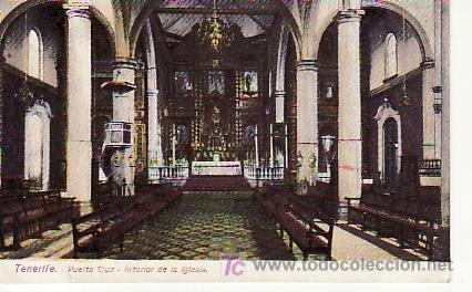 TENERIFE.PUERTO CRUZ.INTERIOR IGLESIA..MAS POSTALES Y COLECCIONISMO EN RASTRILLOPORTOBELLO (Postales - España - Canarias Antigua (hasta 1939))