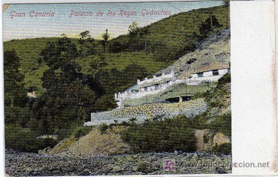 MAGNIFICA POSTAL - PALACIO DE LOS REYES GUANCHES - GRAN CANARIA (Postales - España - Canarias Antigua (hasta 1939))