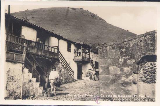 LAS PALMAS.- CALDERA DE BANDAMA.-EL PUEBLO (Postales - España - Canarias Moderna (desde 1940))