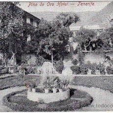 Postales: BONITA POSTAL - TENERIFE (CANARIAS) - HOTEL PINO DE ORO. Lote 23103573