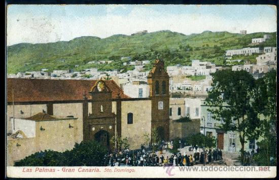 TARJETA POSTAL DE LAS PALMAS DE GRAN CANARIA, SANTO. DOMINGO (Postales - España - Canarias Antigua (hasta 1939))