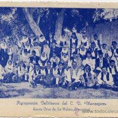 Cartes Postales: TARJETA DE LA AGRUPACIÓN FOLKLÓRICA DEL C.D. MENSAJERO DE SANTA CRUZ DE LA PALMA (CANARIAS). Lote 23572114