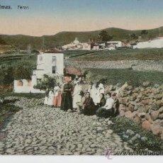 Postales: LAS PALMAS. TEROR. ISLAS CANARIAS. AÑO 1905.. Lote 27600144