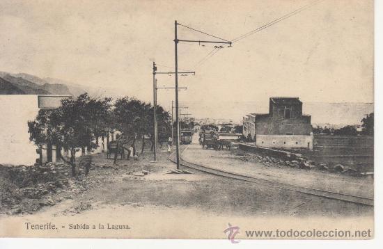 TENERIFE. SUBIDA A LA LAGUNA.FOTOGRAFICO.TRANVIA.CARRO CABALLO. (Postales - España - Canarias Antigua (hasta 1939))