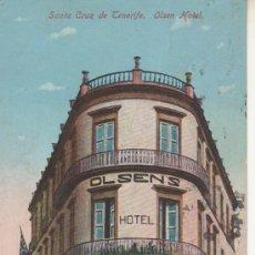 Postales: SANTA CRUZ DE TENERIFE.OLSENS HOTEL. ANIMADA. Lote 27654743