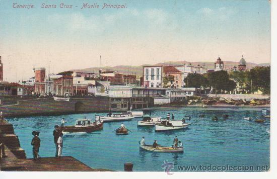 TENERIFE.SANTA CRUZ. MUELLE PRINCIPAL (Postales - España - Canarias Antigua (hasta 1939))