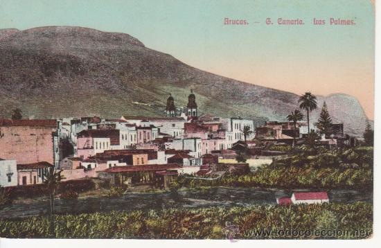 ARUCAS. LAS PALMAS. SIN CIRCULAR (Postales - España - Canarias Antigua (hasta 1939))