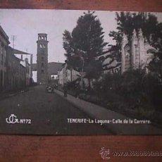 Postales: CALLE DE LA CARRERA, LA LAGUNA, S/C DE TENERIFE, 1928, CIRCULADA, CON SELLO DE ALFONSO XIII. Lote 28664607