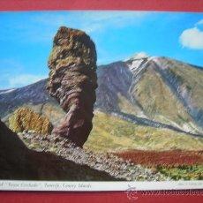 Postales: EL TEIDE. ROQUE CINCHADO. TENERIFE. Lote 29914831