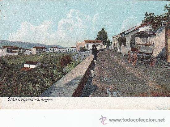 GRAN CANARIA: SANTA BRIGIDA. BONITA TARJETA POSTAL 3211 UNION POSTAL UNIVERSAL. (Postales - España - Canarias Antigua (hasta 1939))