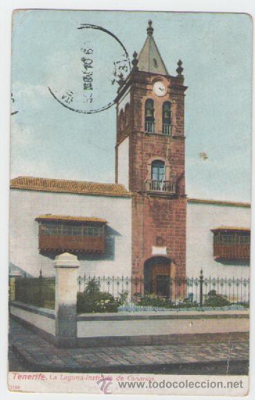 TENERIFE - LA LAGUNA INSTITUTO DE CANARIAS - UNION POSTAL UNIVERSAL - (Postales - España - Canarias Antigua (hasta 1939))