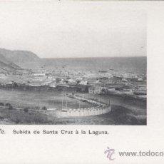 Postales: TENERIFE.- SUBIDA DESDE SANTA CRUZ A LA LAGUNA. . Lote 32066138