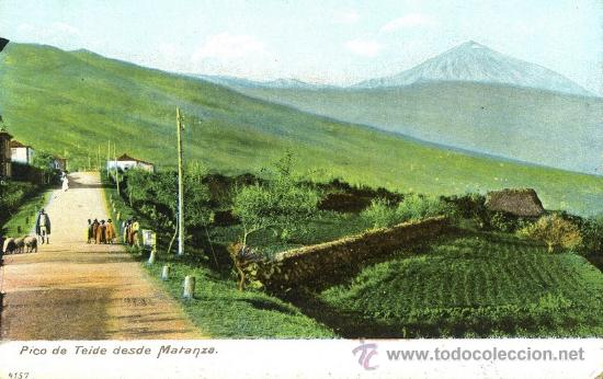 (A00747) TENERIFE - PICO DE TEIDE DESDE MATANZA - UNION POSTAL UNIVERSAL Nº4157 (Postales - España - Canarias Antigua (hasta 1939))