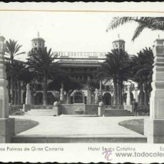 Postales: LAS PALMAS (GRAN CANARIA).- HOTEL SANTA CATALINA. Lote 37150229