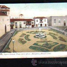Postales: TARJ. POSTAL DE TENERIFE - PUERTO OROTAV. PLAZA SDE LA IGLESI, MARQUEZA Y MONOPOL HOTEL.. Lote 37596980