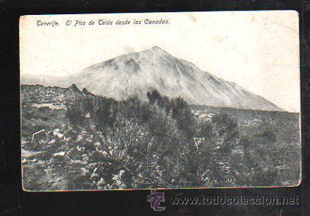 TARJETA POSTAL DE TENERIFE - EL PICO DE TEIDE DESDE LAS CANADAS. Nº 19. HUGH (Postales - España - Canarias Antigua (hasta 1939))
