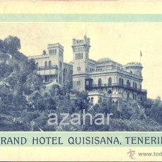 Postales: TENERIFE, GRAND HOTEL QUISISANA, RARISIMA. Lote 42585889