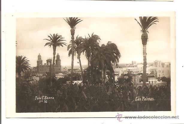 POSTAL LAS PALMAS – FOTO BAENA (Postales - España - Canarias Antigua (hasta 1939))