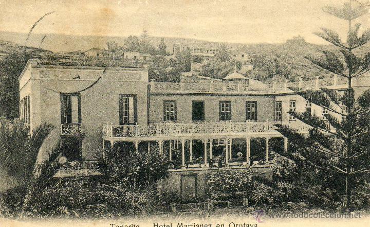 POSTAL ANTIGUA-TENERIFE -HOTEL MARTINEZ EN OROTAVA (Postales - España - Canarias Antigua (hasta 1939))