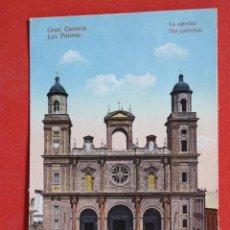 Postales: ANTIGUA POSTAL DE LAS PALMAS. GRAN CANARIA. LA CATEDRAL. ESCRITA. Lote 45144937